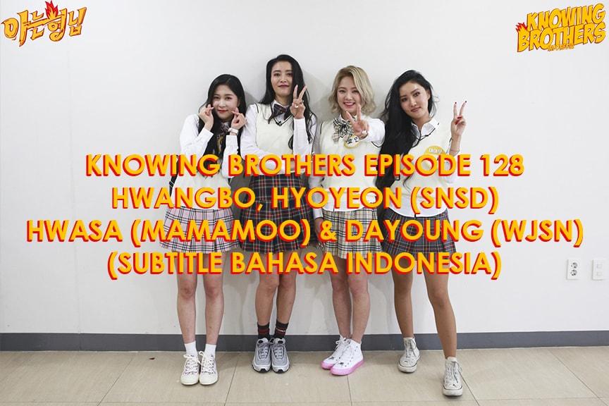 Knowing Brothers eps 128 – Hwangbo, Hyoyeon, Hwasa & Dayoung