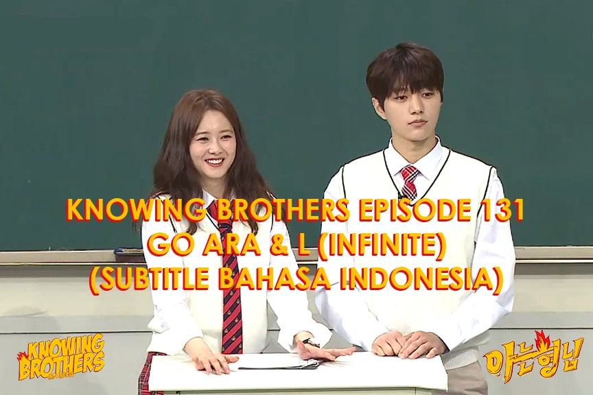 Knowing Brothers eps 131 – Go Ara & L