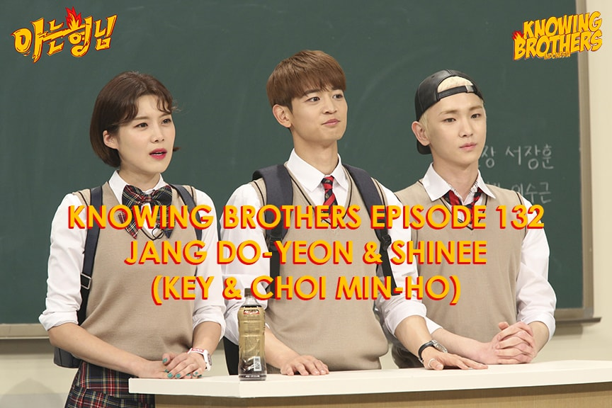 Knowing Brothers eps 132 – Jang Do-yeon, Key & Minho