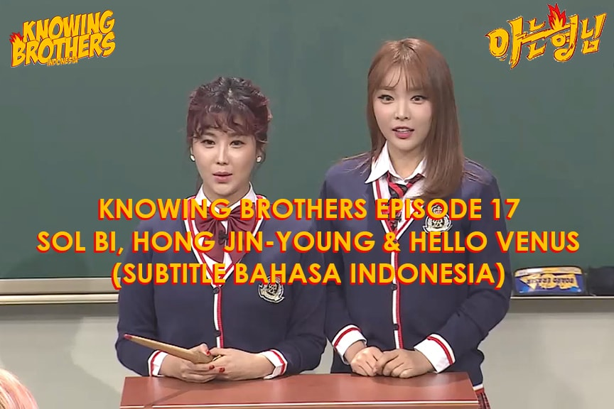 Knowing Brothers eps 17 – Solbi & Hong Jin-young