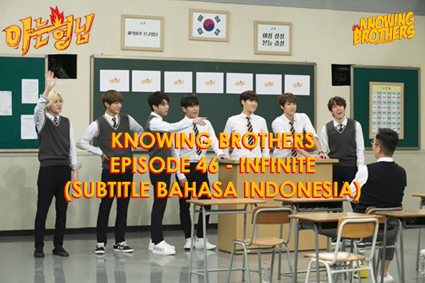 Knowing Brothers eps 46 – Infinite