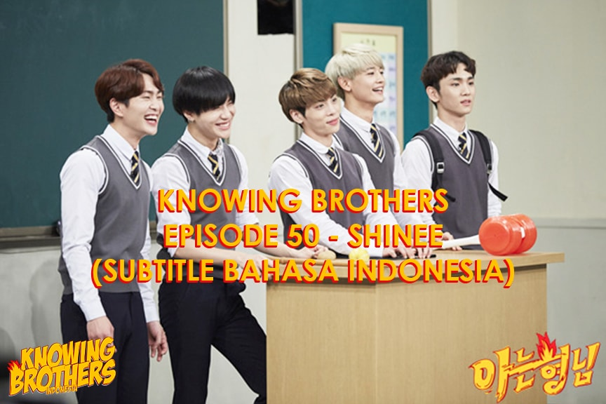 Knowing Brothers eps 50 – Shinee