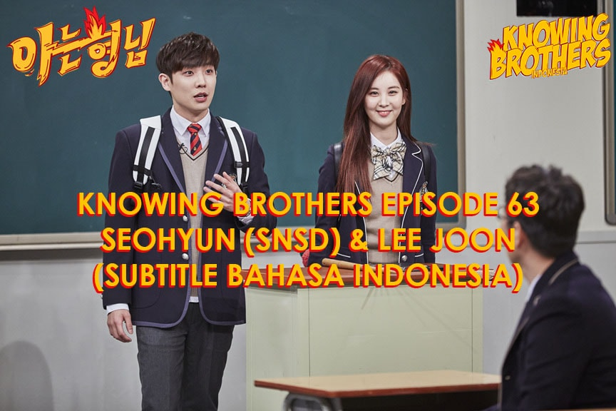 Knowing Brothers eps 63 – Lee Joon & Seohyun