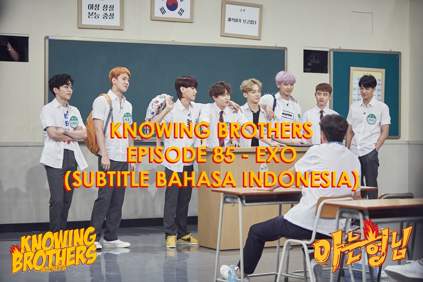 Knowing Brothers eps 85 – EXO